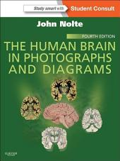 The Human Brain in Photographs and Diagrams: With STUDENT CONSULT Online Access, Edition 4