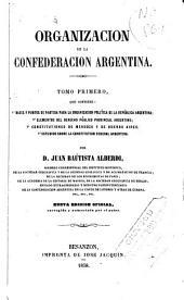 Organización de la Confederación Argentina: Volumen 1