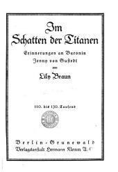 Im Schatten der Titanen: erinnerungen an baronin Jenny von Gustedt