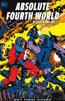 Absolute Fourth World by Jack Kirby