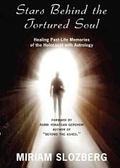 Stars Behind the Tortured Soul