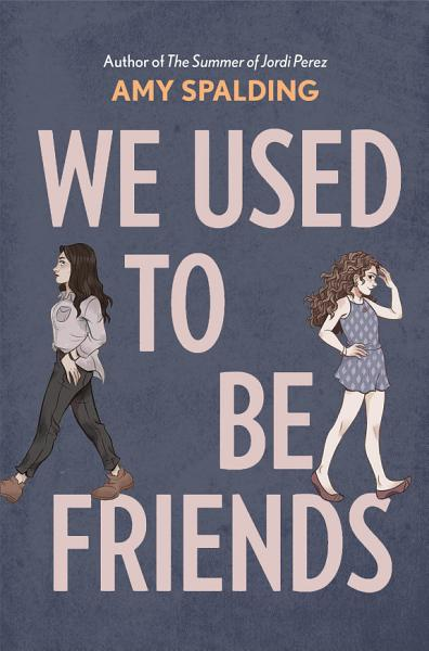 Download We Used to Be Friends Book