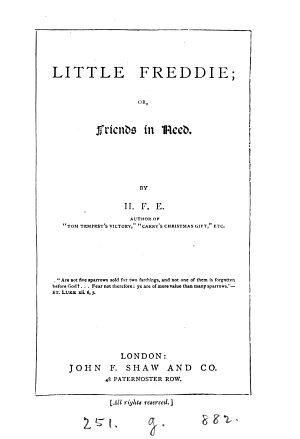 Little Freddie  or  Friends in need  by H F E