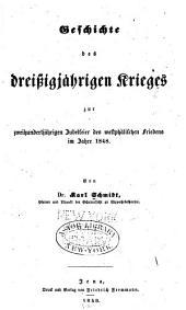 Geschichte des dreissigjährigen Krieges: zur zweihundertjährigen Jubelfeier des westphälischen Friedens im Jahre 1848