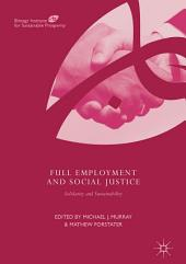 Full Employment and Social Justice: Solidarity and Sustainability