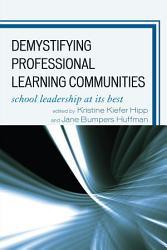 Demystifying Professional Learning Communities PDF