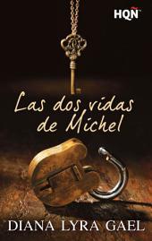 Las dos vidas de Michel