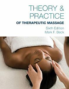Theory   Practice of Therapeutic Massage PDF