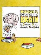 Professor IQ Explores the Brain