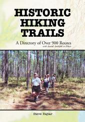 Historic Hiking Trails: A Directory of Over 900 Routes with Awards Available to Hikers