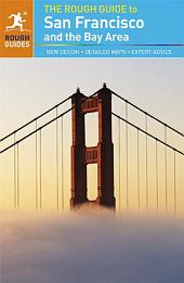 The Rough Guide to San Francisco and the Bay Area: Edition 9