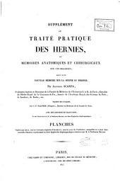Supplément au Traité pratique des hernies...: suivi d'un nouveau mémoire sur la hernie du périnée