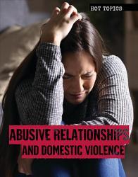 Abusive Relationships And Domestic Violence Book PDF