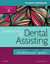 Student Workbook for Essentials of Dental Assisting - E-Book: Edition 6