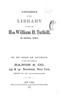 Catalogue of the Library of the Late Hon  William H  Tuthill PDF