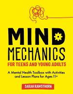 Mind Mechanics for Teens and Young Adults