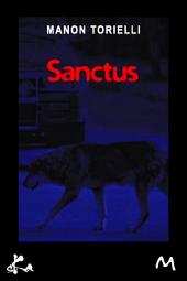 Sanctus: Une histoire de seconde chance