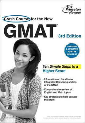 Crash Course for the New GMAT  3rd Edition