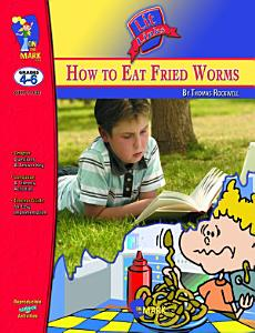 How to Eat Fried Worms Lit Link Gr  4 6 Book