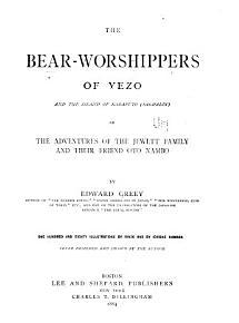 The Bear worshippers of Yezo and the Island of Karafuto  Saghalin   PDF