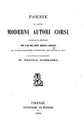 Poesie di alcuni moderni autori corsi ... raccolte e ordinate per cura del dott. R. Carlotti. Con notizie biografiche, etc