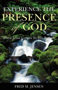 Experience the Presence of God Book