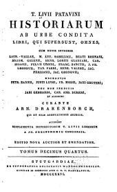 T. Livii Patavini Historiarum ab urbe condita libri qui supersunt omnes: cum notis integris Laur. Vallae, M. Ant. Sabellici, Beati Rhenani, at aliorium, Volume 14