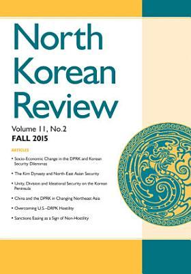 North Korean Review  Vol  11  No  2  Fall 2015  PDF