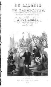 De Labadie en de Labadisten: eene bladzijde uit de geschiedenis der Nederlandsche Hervormde Kerk, Volume 1