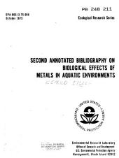Second Annotated Bibliography on Biological Effects on [i.e. Of] Metals in Aquatic Environments: Issues 568-1292