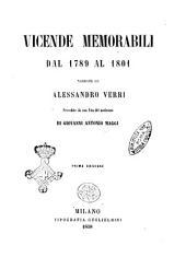 Vicende memorabili dal 1789 al 1801 narrate da Alessandro Verri