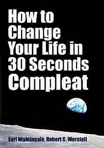 How to Change Your Life in 30 Seconds   Compleat PDF