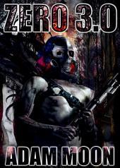 Zero 3.0: In Peril