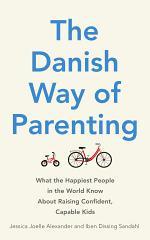 The Danish Way of Parenting