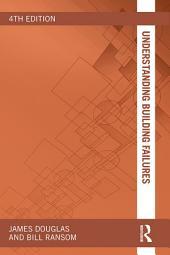 Understanding Building Failures: Edition 4