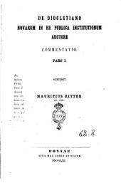 De Diocletiano novarum in re publica institutionum auctore. Pars 1
