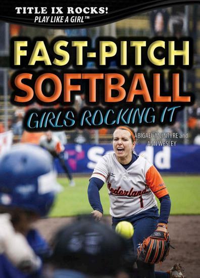 Fast Pitch Softball  Girls Rocking It PDF