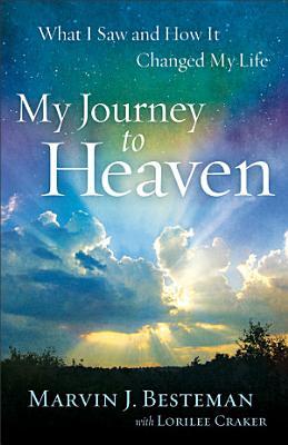 My Journey to Heaven