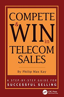 Compete and Win in Telecom Sales