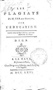 Les plagiats de M. J.J.R. de Geneve, sur l'education. D.J.C.B
