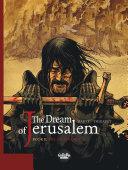 The Dream of Jerusalem 2. The Divine Ordeal