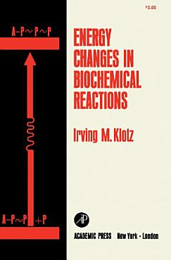 Energy Changes in Biochemical Reactions PDF