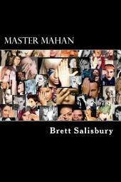 Master Mahan: The illuminati secrets