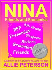 Nina - Friends and Frenemies
