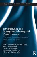 Entrepreneurship and Management in Forestry and Wood Processing PDF