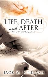 Life  Death  and After PDF
