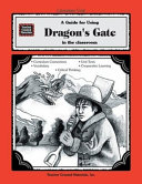 A Guide for Using Dragon s Gate in the Classroom PDF