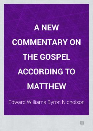 A new commentary on the Gospel according to Matthew PDF