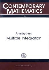 Statistical Multiple Integration: Proceedings of a Joint Summer Research Conference Held at Humboldt University, June 17-23, 1989