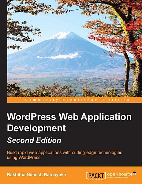 WordPress Web Application Development - Second Edition Pdf Book